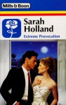 Extreme Provocation - Sarah Holland