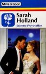 Extreme Provocation - Sarah Holland