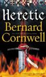 Heretic (The Grail Quest, #3) - Tim Pigott-Smith, Bernard Cornwell