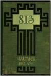 813 - Maurice Leblanc, Alexander Teixeira de Mattos