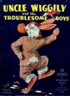 Uncle Wiggily and the Troublesome Boys - Howard R. Garis