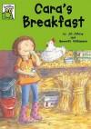 Cara's Breakfast - Jill Atkins, Gwyneth Williamson