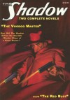 """The Voodoo Master"" & ""The Red Blot"" (The Shadow Volume 3) - Walter B. Gibson, Maxwell Grant"