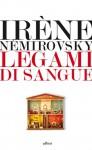 Legami di sangue - Irène Némirovsky, Monica Capuani