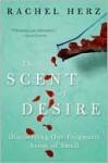 Scent of Desire - Rachel Herz