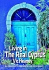 Living In The Real Cyprus - Vic Heaney