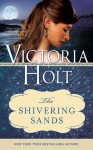 The Shivering Sands - Victoria Holt