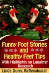 Funny Foot Stories and Healthy Feet Tips - Linda Dunn
