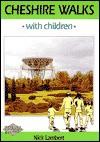 Cheshire Walks With Children - Nick Lambert