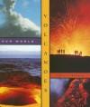 Volcanoes (Our World) - Valerie Bodden