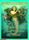 Mermaid Tales from Around the World - Mary Pope Osborne, Troy Howell