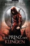 Der Prinz der Klingen - Torsten Fink