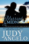 Married by Midnight - Judy Angelo