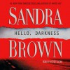Hello, Darkness: A Novel (Audio) - Sandra Brown, Victor Slezak