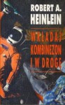 Wkładaj kombinezon i w drogę - Robert A. Heinlein