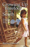 Growing Up Barefoot in the South: Essays from a Southern Writer - Barbara Deming