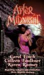 After Midnight - Carol Finch, Karen Ranney, Colleen Faulkner