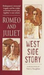 Romeo and Juliet West Side Story - William Shakespeare