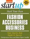 Start Your Own Fashion Accessories Business (StartUp Series) - Entrepreneur Press