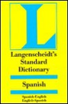 Langenscheidt's New Standard Spanish Dictionary: Spanish-English, English-Spanish - Langenscheidt