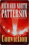 Conviction: A Novel - Richard North Patterson
