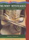 Mummy Mysteries: Tales From North America - Brenda Z. Guiberson