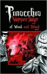 Pinocchio, Vampire Slayer Volume 3: Of Wood and Blood Part 1 - Van Jensen, Dustin Higgins