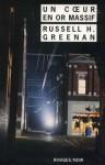 Un coeur en or massif - Russell H. Greenan, Jean-Paul Gratias