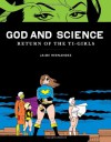 God and Science: Return of the Ti-Girls - Jaime Hernández