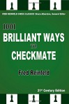 1001 Brilliant Ways to Checkmate - Fred Reinfeld, Bruce Alberston