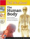 Tell Me About the Human Body (Tell Me About (Waterbird Books).) - School Specialty Publishing