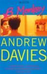 B Monkey - Andrew Davies