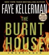 The Burnt House (Peter Decker/Rina Lazarus, #16) - Faye Kellerman, George Guidall