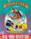 The Rocketeer: Cliff's New York Adventure - Dave Stevens