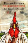De levende have: Een modern bestiarium - Koos van Zomeren, I. Hendriks