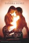 Flammenzungen - Sandra Henke