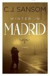 Winter in Madrid - C.J. Sansom