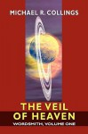 Wordsmith, Vol. 1: The Veil Of Heaven - Michael R. Collings