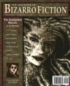 The Magazine of Bizarro Fiction (Issue Nine) - Shane Cartledge, Vince Kramer, Justin Grimbol, A.D. Dawson, Dustin Reade, Pela Via, Jeff Burk