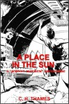 A Place In The Sun - C.H. Thames