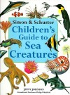 Simon & Schuster Children's Guide to Sea Creatures - Jinny Johnson