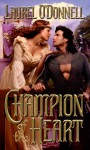 Champion of the Heart - Laurel O'Donnell