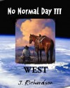 No Normal Day III: West - J. Richardson
