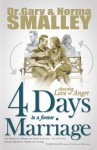 4 Days to a Forever Marriage - Gary Smalley, Norma Smalley