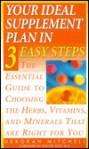 Your Ideal Supplement Plan in 3 Easy Steps - Lynn Sonberg