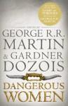 Dangerous Women - George R.R. Martin, Gardner Dozois