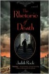 The Rhetoric of Death - Judith Rock