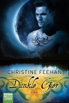 Dunkle Gier: Roman (German Edition) - Christine Feehan, Ulrike Moreno