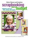 Scrapbooking on a Budget: Projects to Save You Money (Leisure Arts #4150) - Meredith Corporation