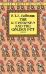 The Nutcracker and the Golden Pot - E.T.A. Hoffmann